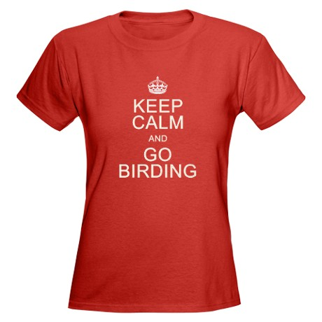Keep Calm and Go Birding